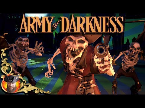 SEA OF THIEVES - ARMY OF DARKNESS - MASHUP