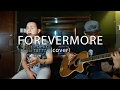 Forevermore - Side A (acoustic cover) Karl Zarate