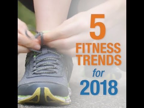5 Fitness Trends for 2018