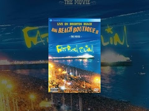 Fatboy Slim - Big Beach Boutique