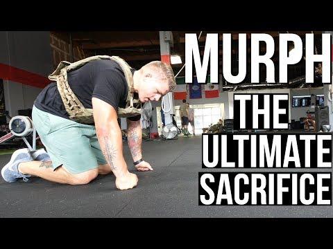 MURPH (Ultimate Sacrifice)