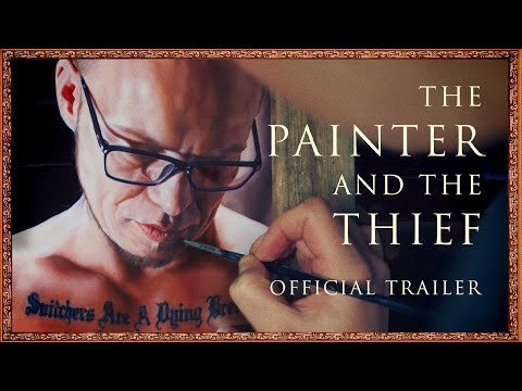 The Painter and the Thief trailer