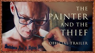 The Painter and the Thief [Official Trailer] Everywhere May 22