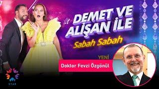 Doktor Fevzi Özgönül  Demet ve Alişan ile Sabah Sabah  30 Eylül 2020 STAR TV