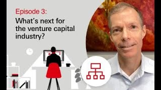 What's Next for Venture Capital? With GGVC | HSBC Presents: The Next Normal