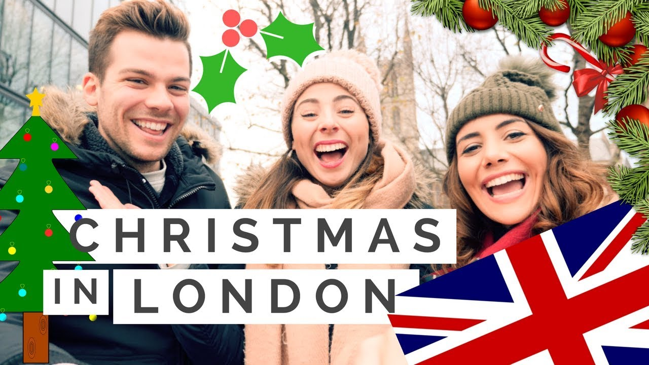 How to Spend Christmas Time in London