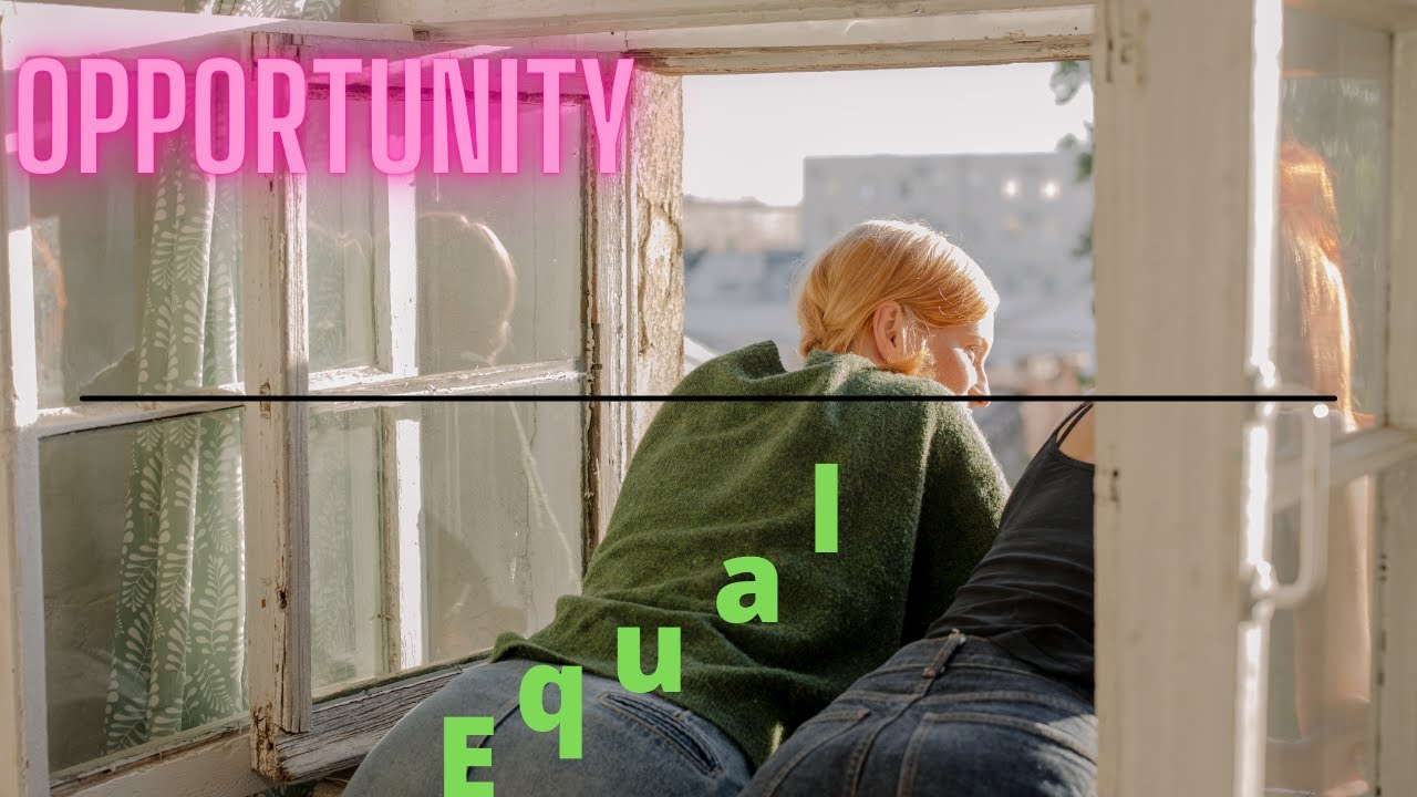 [ IELTS] EQUALITY OF OPPORTUNITY hay OPPORTUNITY OF EQUALITY ?
