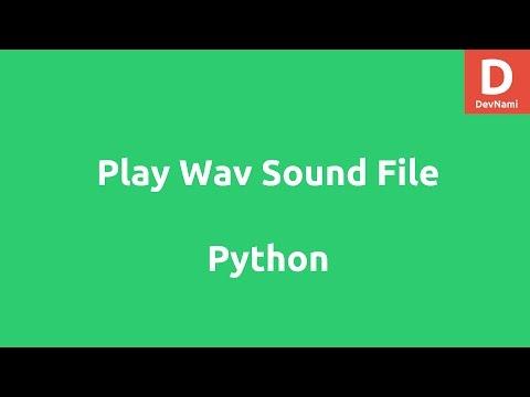 Play WAV Sound File using Python