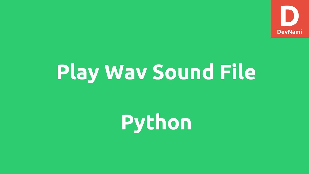 Play WAV Sound File using Python