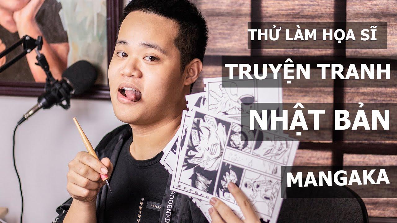 THỬ LÀM HỌA SĨ TRUYỆN TRANH NHẬT BẢN - MANGAKA - P1- - Thanh Pahm