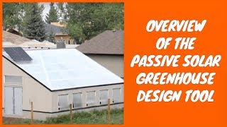 Overview of the Passive Solar Greenhouse Design Tool