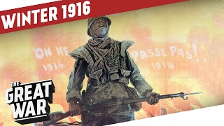 The Year of Battles Comes To An End I THE GREAT WAR WW1 Summary Part 8