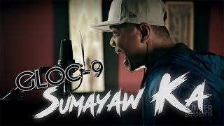 Repeat youtube video Tower Sessions OSE | Gloc-9 - Sumayaw Ka