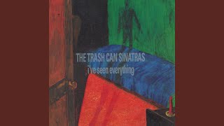 Provided to YouTube by Universal Music Group I'm Immortal · The Trash Can Sinatras I've Seen Everything ℗ 1993 Go! Discs Ltd. Released on: 1993-07-26 ...