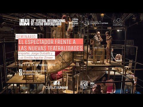 FITU XXVI. El espectador frente a las nuevas teatralidades/El teatro ante el espectador