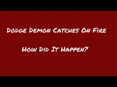 Dodge Demon Caught On Fire While In Transport? 3 Demons Destroyed!