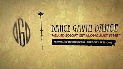 Dance Gavin Dance - Me and Zoloft Get Along Just Fine (Tree City Sessions)