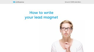 How to write your lead magnet.