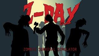 ZDay Survival Simulator | iOS ZOMBIE APOCALYPSE SIMULATOR