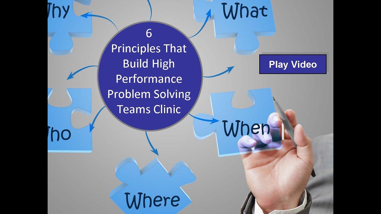 principles problem solving teams leadership clinic 6 principles problem solving teams leadership clinic