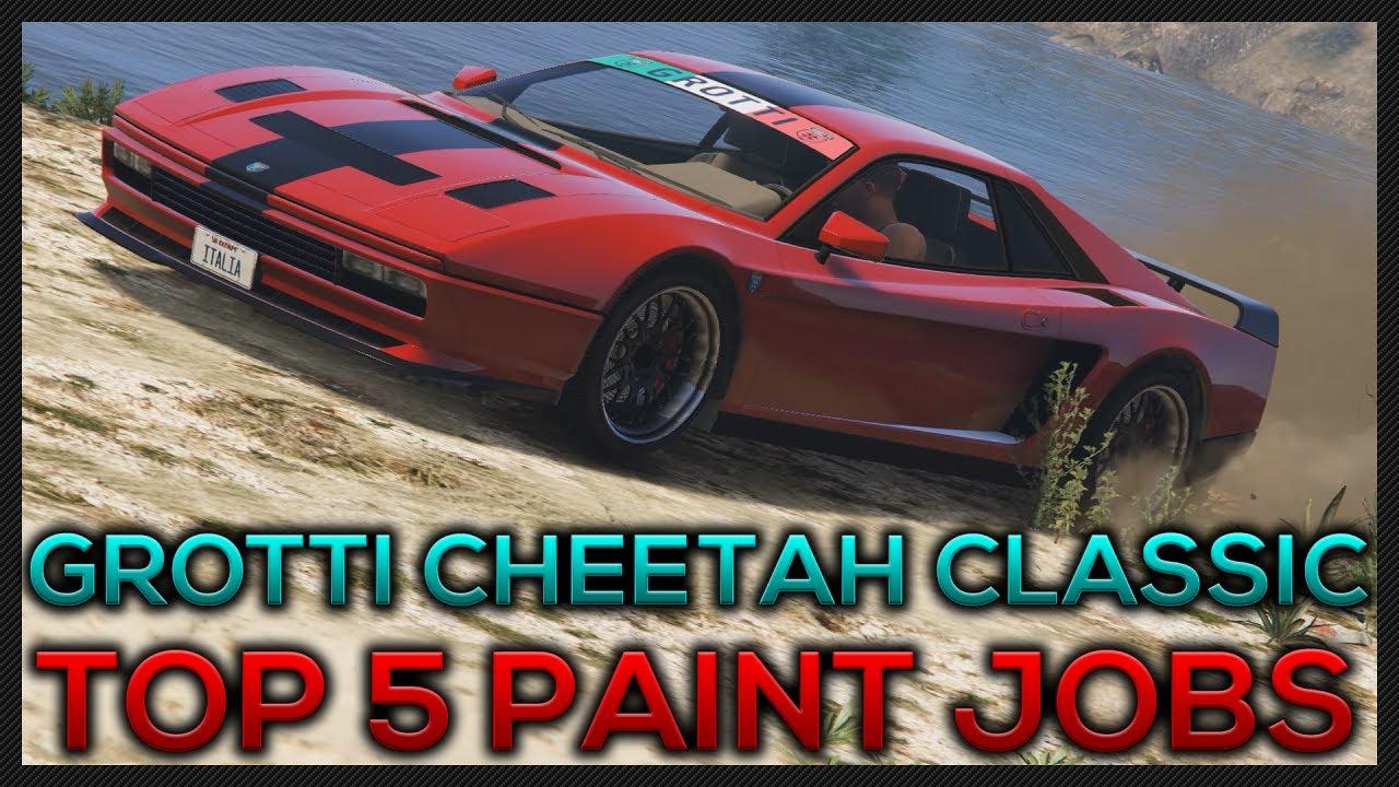 gta 5 online top 5 grotti cheetah classic paint jobs