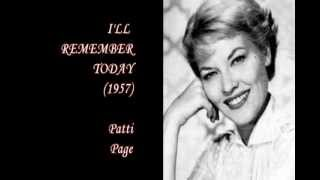 Ill Remember Today (1957) - Patti Page YouTube Videos