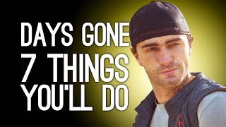 Days Gone Gameplay: 7 Things You'll Do in Days Gone (Besides Screaming)