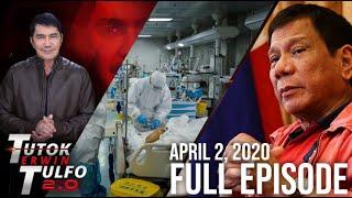 Download Mp3 Tutok Tulfo Reload 2.0 | April 2, 2020 Full Episode