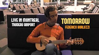 Tomorrow (original song) - live in Montreal (Trudeau airport) - Trip to Canada, PART 21