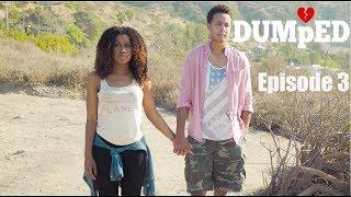 DUMPED | Episode 3: Ex Factor