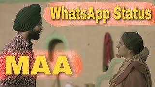 Maa by Kulbir Jhinjer Whatsapp Status Sardar Mohammad tarsem jassar