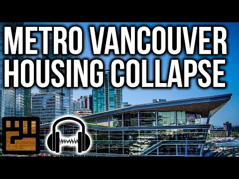 Metro Vancouver Housing Collapse with Bill Ferguson