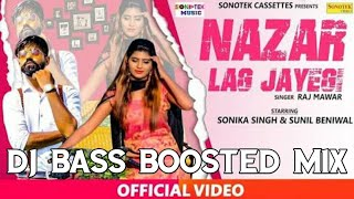 Nazar Lag Jayegi   New Latest Haryanvi Song 2019   Raj Mawar   Sonika Singh   Mix By Abhi Gurjar