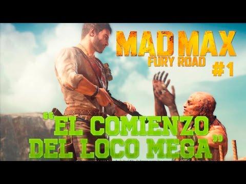 """Mad Max """" El comienzo del loco Mega"""""""