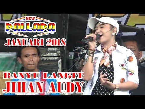 NEW PALLAPA - TERBARU - JANUARI 2018 - JIHAN AUDY - BANYU LANGIT - LIVE WONOSOBO