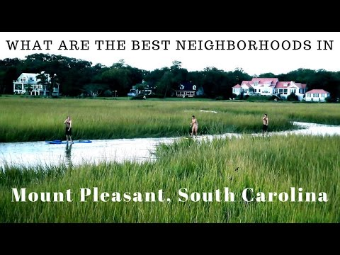 What Are The Best Neighborhoods In Mount Pleasant SC