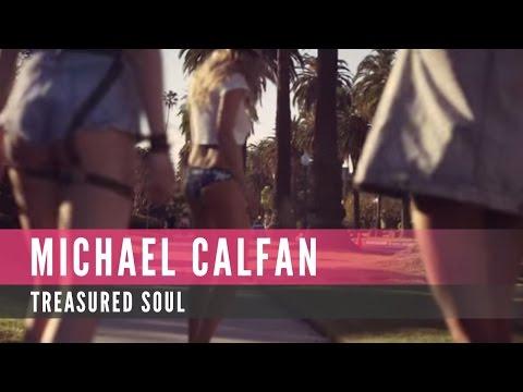 Michael Calfan - Treasured Soul (Official Music Video)