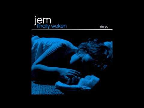 Jem - Finally Woken (Audio)