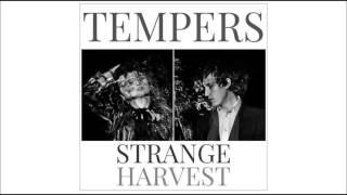 """TEMPERS """"Strange Harvest"""""""