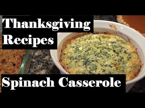 Spinach Casserole | Thanksgiving Recipes