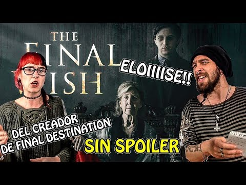 Desearás No Verla... | THE FINAL WISH | #SinPelosEnLaCritica