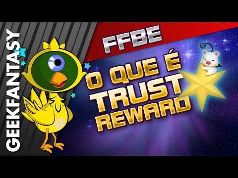 Pra que serve o Trust e como usar Trust Mog em FFBE (Final Fantasy Brave Exvius) - GEEKPLAY