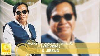 S. Jibeng - Musafir Di Aidilfitri (Official Music Video with Lyrics)