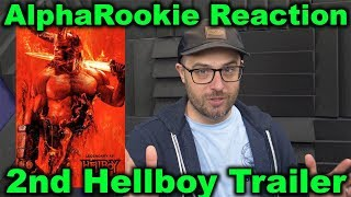 AlphaRookie's Reaction to 2nd Hellboy Trailer