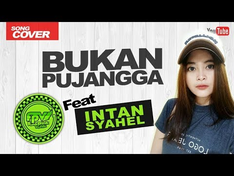 FPV REGGAE feat INTAN - Bukan Pujangga (Cover)