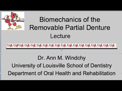Biomechanics of Removable Partial Dentures Lecture #3
