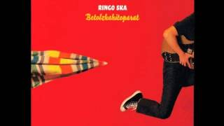 Ringo Ska - Betolzkahitoparat (2009) [FULL ALBUM / ÁLBUM COMPLETO]