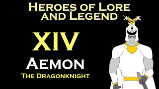 Heroes of Lore and Legend: Aemon the Dragonknight (ASOIAF)