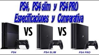 ps4 vs ps4 slim vs ps4 pro especificaciones comparativa y precio espaol cpu gpu ram y ms