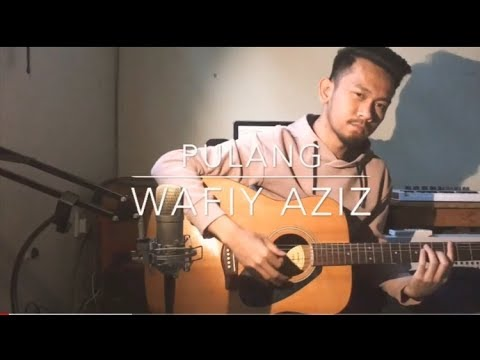 Free Download Pulang - Insomniacks ( Cover By Wafiy Aziz ) Mp3 dan Mp4